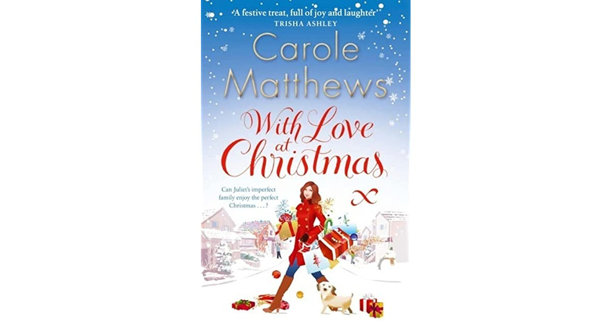With Love At Christmas By Carole Matthews