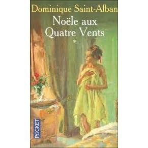 Noele Aux Quatre Vents By Dominique Saint Alban