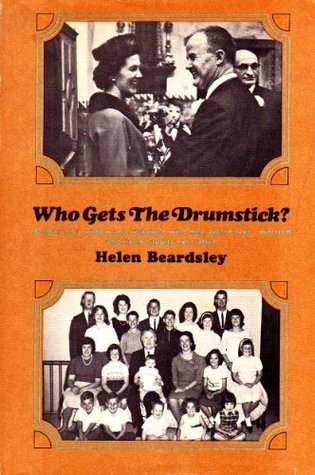 Who Gets the Drumstick?: A Story of a Widow and Widower Who Met, Fell in Love, Married and Lived Happily Ever After