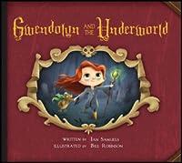 Gwendolyn and the Underworld