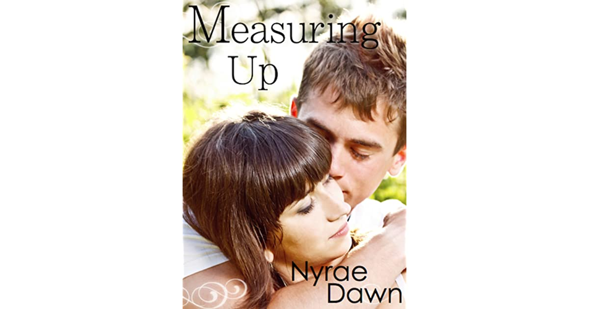 Measuring Up Nyrae Dawn Pdf