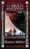 The Riven Kingdom (Godspeaker Trilogy, #2)