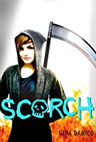 Scorch (Croak, #2)