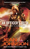 An Officer's Duty (Theirs Not to Reason Why, #2)