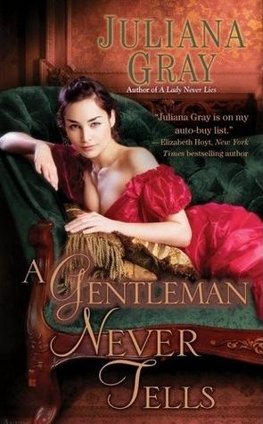 A Gentleman Never Tells by Juliana  Gray