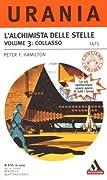 L'alchimista delle stelle. Volume 3: Collasso