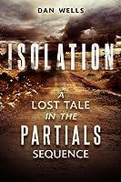 Isolation (Partials, #0.5)