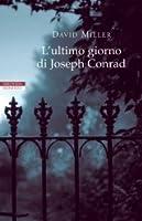 L'ultimo giorno di Joseph Conrad