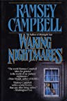 Waking Nightmares by Ramsey Campbell