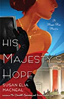 His Majesty's Hope (Maggie Hope Mystery, #3)