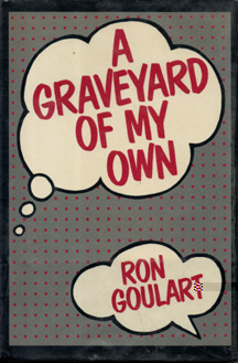 A Graveyard of My Own by Ron Goulart