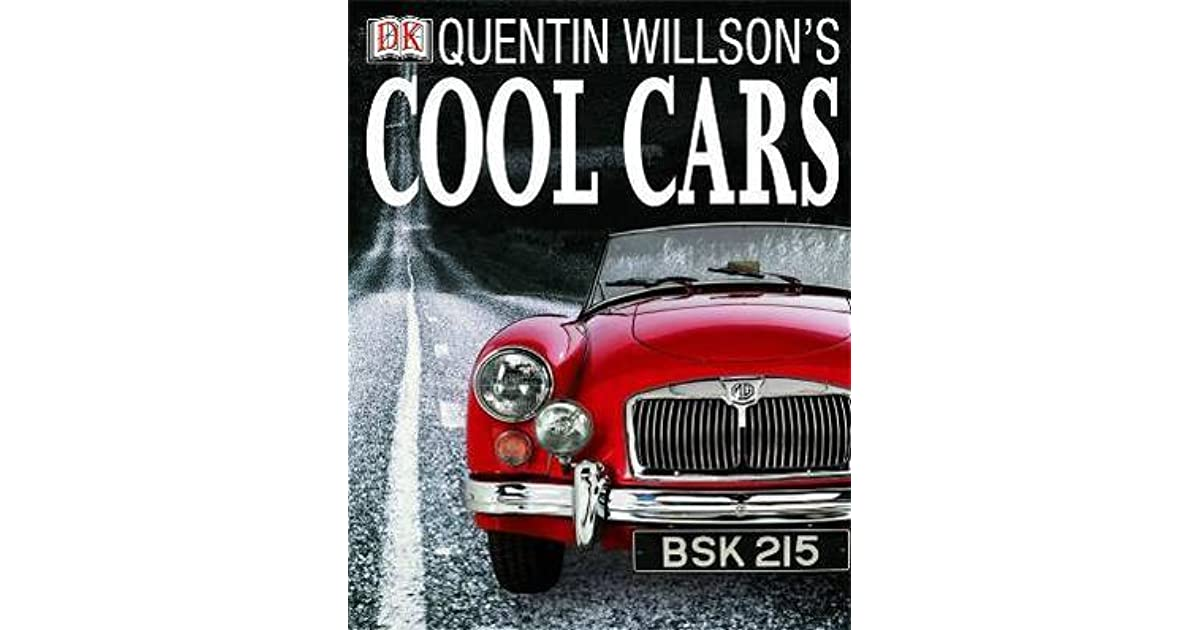 Quentin Willsons Cool Cars By Quentin Willson - Cool cars quentin willson