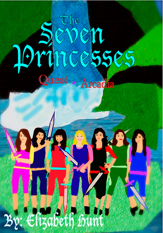 Quest to Arcadia (The Seven Princesses, #1)
