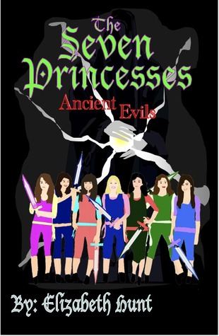 Ancient Evils (The Seven Princesses, #2)