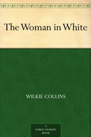 the woman in white wilkie collins summary