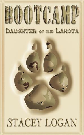 BOOTCAMP: Daughter of the Lakota