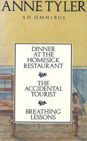 An Omnibus: Dinner at the Homesick Restaurant / The Accidental Tourist / Breathing Lessons