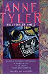 Anne Tyler: Four Complete Novels: Dinner at the Homesick Restaurant / Morgan's Passing / The Tin Can Tree / If Morning Ever Comes