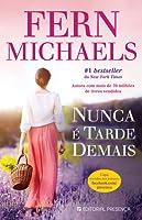 Nunca é Tarde Demais (The Godmothers, #3)