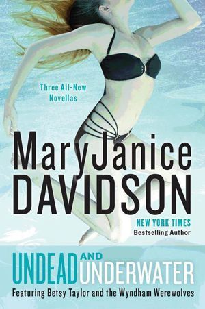 Undead and Underwater by MaryJanice Davidson