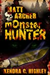 Matt Archer: Monster Hunter (Matt Archer #1)