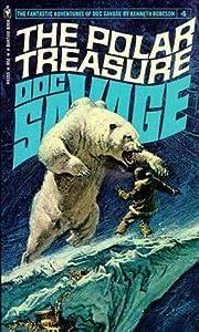 The Polar Treasure (Doc Savage, #4)