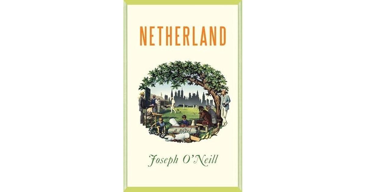 Netherland By Joseph Oneill