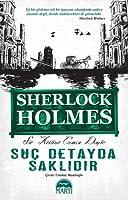 Suç Detayda Saklıdır (Sherlock Holmes, #4)
