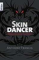 Skindancer: Magisches Tattoo