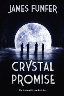 Crystal Promise (The Shattered Crystal, #1)