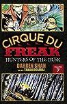 Cirque Du Freak: Hunters of the Dusk, Vol. 07