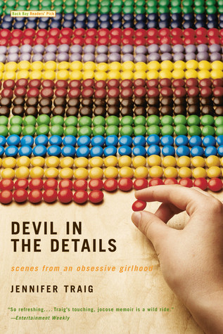 Devil in the Details: Scenes from an Obsessive Girlhood by ...