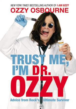 Trust-Me-I-m-Dr-Ozzy-Advice-from-Rock-s-Ultimate-Survivor