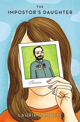The Impostor's Daughter: A True Memoir