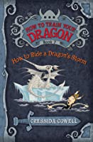 How To Ride A Dragon's Storm (Hiccup Horrendous Haddock III #7)