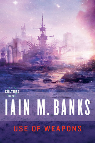 Use of Weapons (Culture #3) by Iain M. Banks