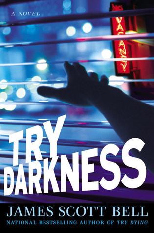 Try Darkness