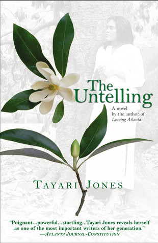 The Untelling by Tayari Jones