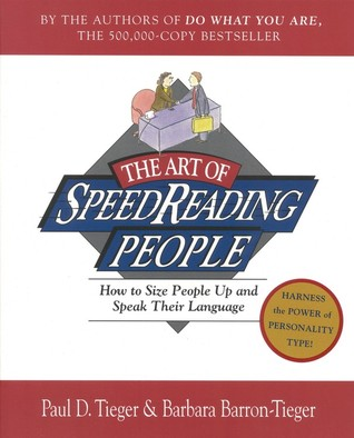 The Art of Speed Reading People: How to Size People Up and