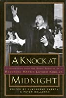 A Knock at Midnight: Inspiration from the Great Sermons of Reverend Martin Luther King, Jr.