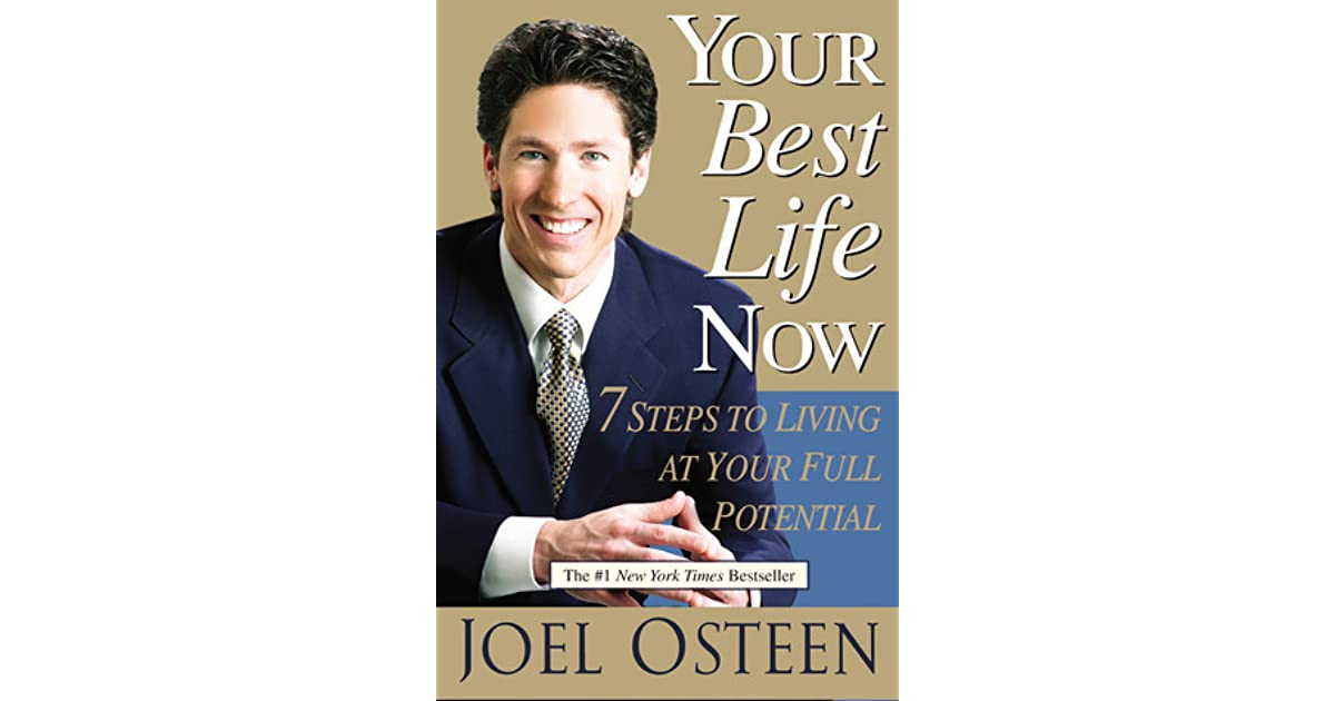 Your Best Life Now 7 Steps To Living At Your Full Potential By Joel