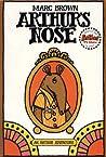 Arthur's Nose (Arthur Adventure Series)