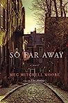 So Far Away audiobook review free