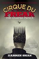 The Vampire Prince (Cirque Du Freak, #6)