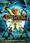 The Relic Hunters (Grey Griffins: The Clockwork Chronicles, #2) audiobook download free