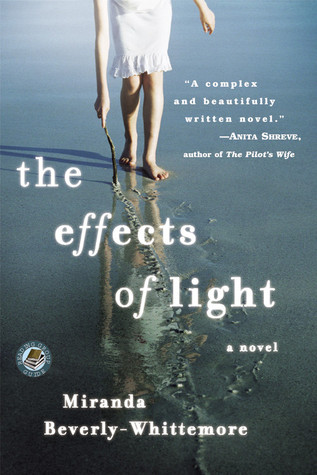 Ebook The Effects Of Light By Miranda Beverly Whittemore