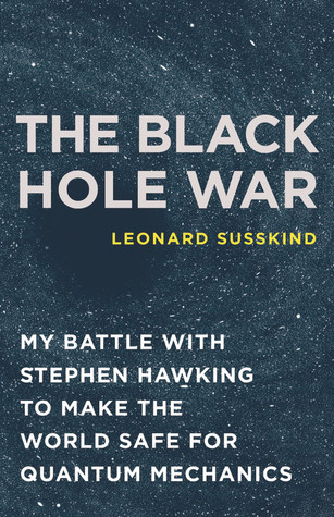 The Black Hole War by Leonard Susskind