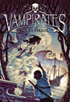 Tide of Terror (Vampirates, #2)