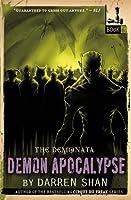 Demon Apocalypse (The Demonata, #6)