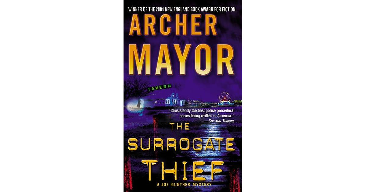 the surrogate thief mayor archer